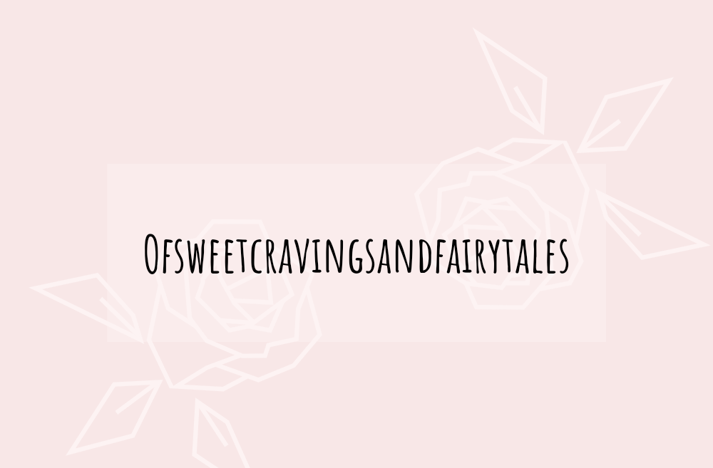 OF SweetCravings & FairyTales